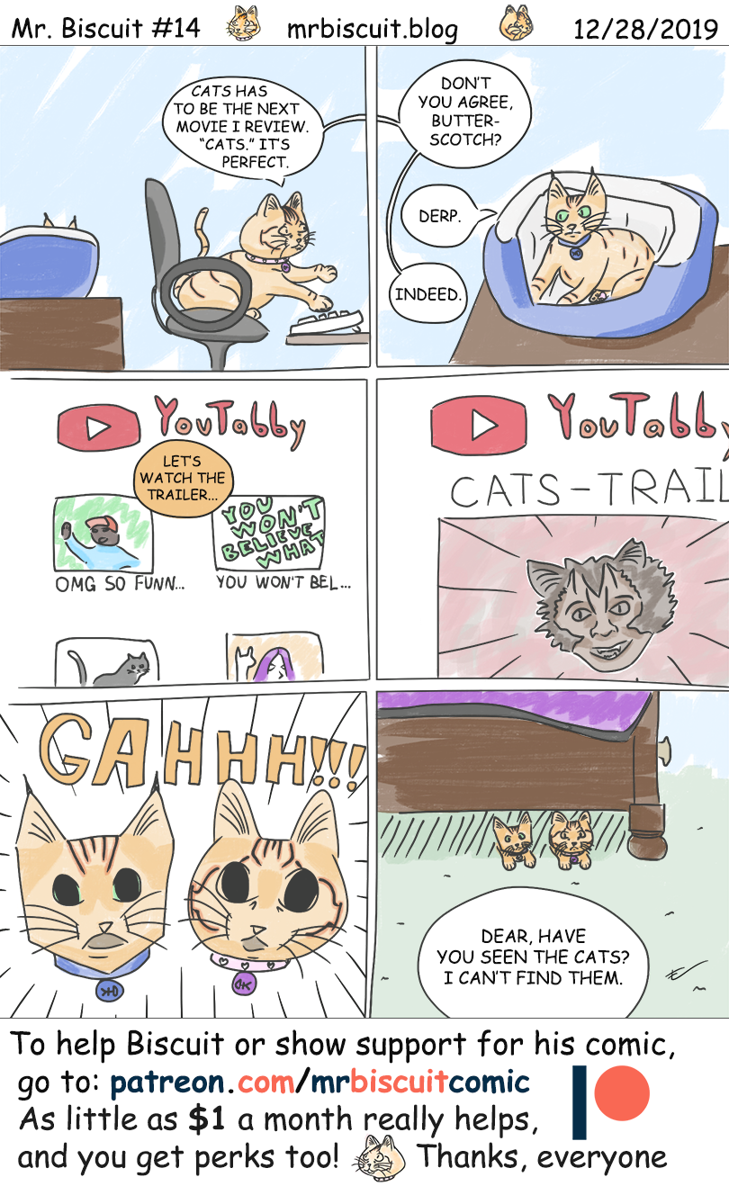 Mr. Biscuit Webcomic #14: I Review... the Cats movie?